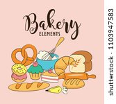 bakery elements vector... | Shutterstock .eps vector #1103947583