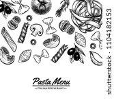 italian pasta frame . hand... | Shutterstock .eps vector #1104182153