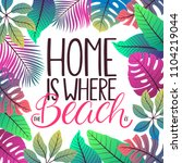 home is where the beach is.... | Shutterstock .eps vector #1104219044