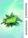summer vector poster with green ... | Shutterstock .eps vector #1104354446
