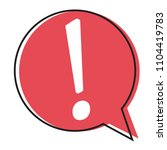 exclamation mark in speech... | Shutterstock .eps vector #1104419783
