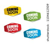 coming soon realistic sticker... | Shutterstock .eps vector #1104612509