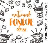 national fondue day....   Shutterstock .eps vector #1104629150