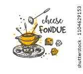 cheese fondue. traditional...   Shutterstock .eps vector #1104629153