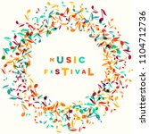 colorful music festival notes... | Shutterstock .eps vector #1104712736