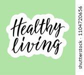 healthy living  healthy... | Shutterstock .eps vector #1104720656