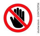 hand forbidden sign  no entry ... | Shutterstock .eps vector #1104732956