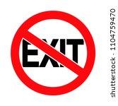 no exit  exit forbidden sign ... | Shutterstock .eps vector #1104759470