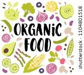 organic food vector lettering... | Shutterstock .eps vector #1104801518