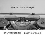 what's your story  the text is... | Shutterstock . vector #1104864116