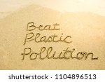 the word beat plastic pollution ... | Shutterstock . vector #1104896513