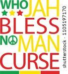 who jah bless no man curse  ... | Shutterstock .eps vector #1105197170