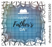 happy father's day greeting... | Shutterstock .eps vector #1105211600