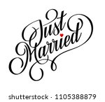 'just married' hand lettering | Shutterstock .eps vector #1105388879