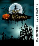 halloween pumpkins and dark... | Shutterstock .eps vector #1105460546