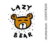 hand drawn lazy bear... | Shutterstock .eps vector #1105478234