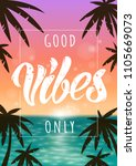 good vibes colorful summer... | Shutterstock .eps vector #1105669073