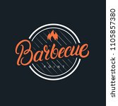barbecue hand written lettering ... | Shutterstock . vector #1105857380
