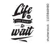inspirational quote  motivation.... | Shutterstock .eps vector #1105868480