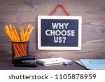 why choose us  chalkboard on a... | Shutterstock . vector #1105878959