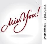 'miss you' hand lettering  ... | Shutterstock .eps vector #110609216