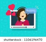 video call of happy lovely girl ... | Shutterstock . vector #1106196470