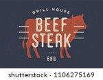 Beef  Cow. Vintage Logo  Retro...