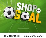 shop for goal sale  vector... | Shutterstock .eps vector #1106347220