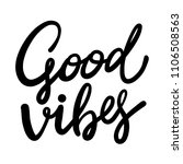 good vibes hand drawn vector... | Shutterstock .eps vector #1106508563