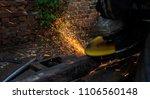 metal work. man grinds a steel... | Shutterstock . vector #1106560148