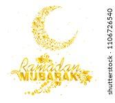 ramadan mubarak. eid mubarak.... | Shutterstock .eps vector #1106726540