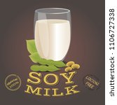 glass of soy milk with beans.... | Shutterstock .eps vector #1106727338