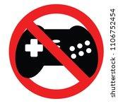 forbidden play game  no game ... | Shutterstock .eps vector #1106752454
