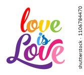 love is love   lgbt pride... | Shutterstock .eps vector #1106784470