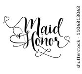 Maid Of Honor   Hand Lettering...