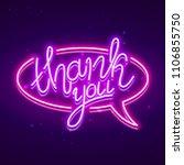 thank you neon glowing vector...   Shutterstock .eps vector #1106855750