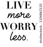 live more slogan vector | Shutterstock .eps vector #1106862110