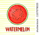 circle of ripe watermelon on a... | Shutterstock .eps vector #1107078020