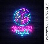 game night neon sign vector...   Shutterstock .eps vector #1107324374
