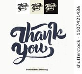 thank you quote hand lettering... | Shutterstock .eps vector #1107421436