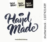 hand made quote hand lettering... | Shutterstock .eps vector #1107421439