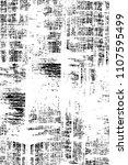 grunge black and white pattern | Shutterstock . vector #1107595499