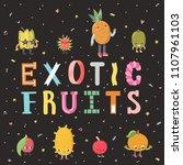 cute cartoon exotic fruits... | Shutterstock .eps vector #1107961103
