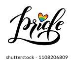 hand written pride lettering... | Shutterstock . vector #1108206809