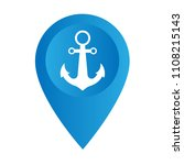 ship anchor and map pointer... | Shutterstock .eps vector #1108215143