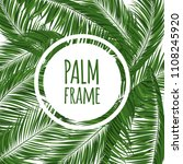 realistic vector palm leaves.... | Shutterstock .eps vector #1108245920