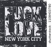 t shirt is fucked and loved ... | Shutterstock .eps vector #1108403780