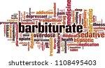 barbiturate word cloud concept. ... | Shutterstock .eps vector #1108495403