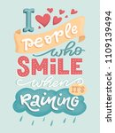 i love people who smile when it'... | Shutterstock . vector #1109139494
