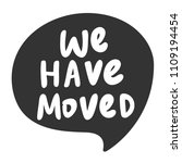 we have moved. sticker for... | Shutterstock .eps vector #1109194454
